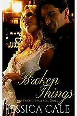 Broken Things (The Southwark Saga Book 4) Kindle Edition
