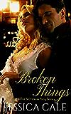Broken Things (The Southwark Saga Book 4)