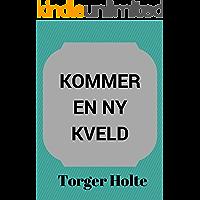 Kommer en ny kveld (Norwegian Edition)