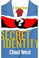 Secret Identity: A Selection from CAPES: Six Uncanny Tales Kindle Edition