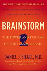 Brainstorm: The Power and Purpose of the Teenage Brain Paperback