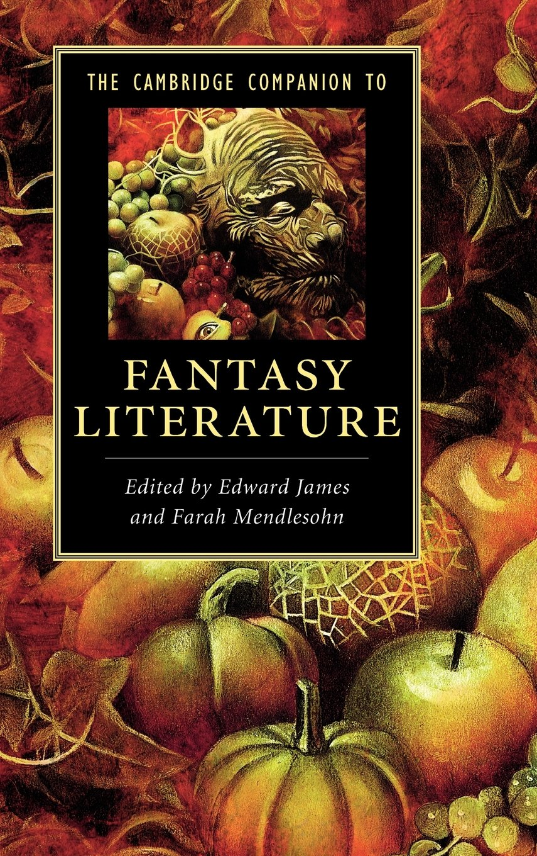 The Cambridge Companion to Fantasy Literature (Cambridge Companions to Literature) pdf epub