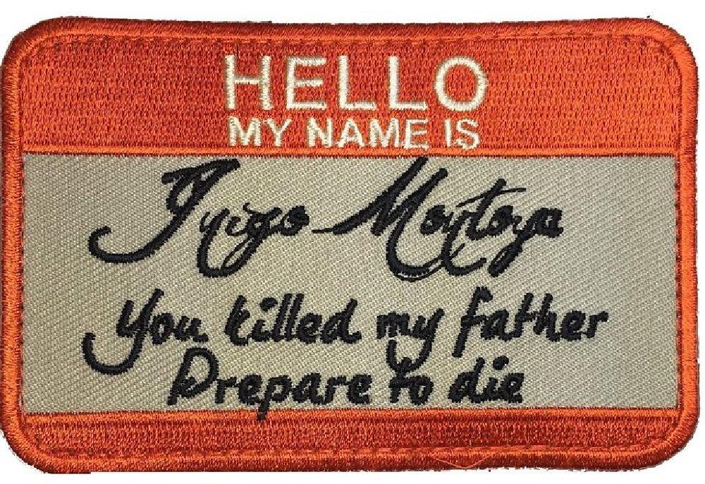 Hello My Name is Inigo Montoya Tactical USA Army Morale Badge Hook Patch (MY1) Miltacusa mtu44