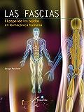 Las fascias: El papel de los tejidos en la mecánica humana (color) (Anatomía) (Spanish Edition)