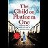 The Child On Platform One: A heartbreaking novel of World War 2