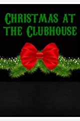 Christmas at the Clubhouse Anthology