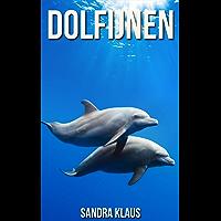 Kinderboek: Verbazingwekkende Feiten Over & Afbeeldingen Van Dolfijnen