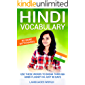 No More Dictionaries: Use These Words to Break Through Hindi Fluency in Just 90 Days (Hindi Vocabulary)