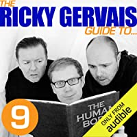 The Ricky Gervais Guide to. THE HUMAN BODY