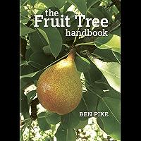 The Fruit Tree Handbook (English Edition)