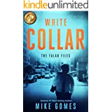 White Collar: Action Thriller (Falau Files Book 2)