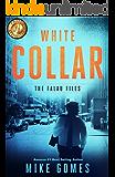 White Collar: Action Thriller (Falau Files Book 2)