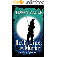 Hook, Line, and Murder: Witches of Keyhole Lake Book 6 (Witches of Keyhole Lake Southern Mysteries)