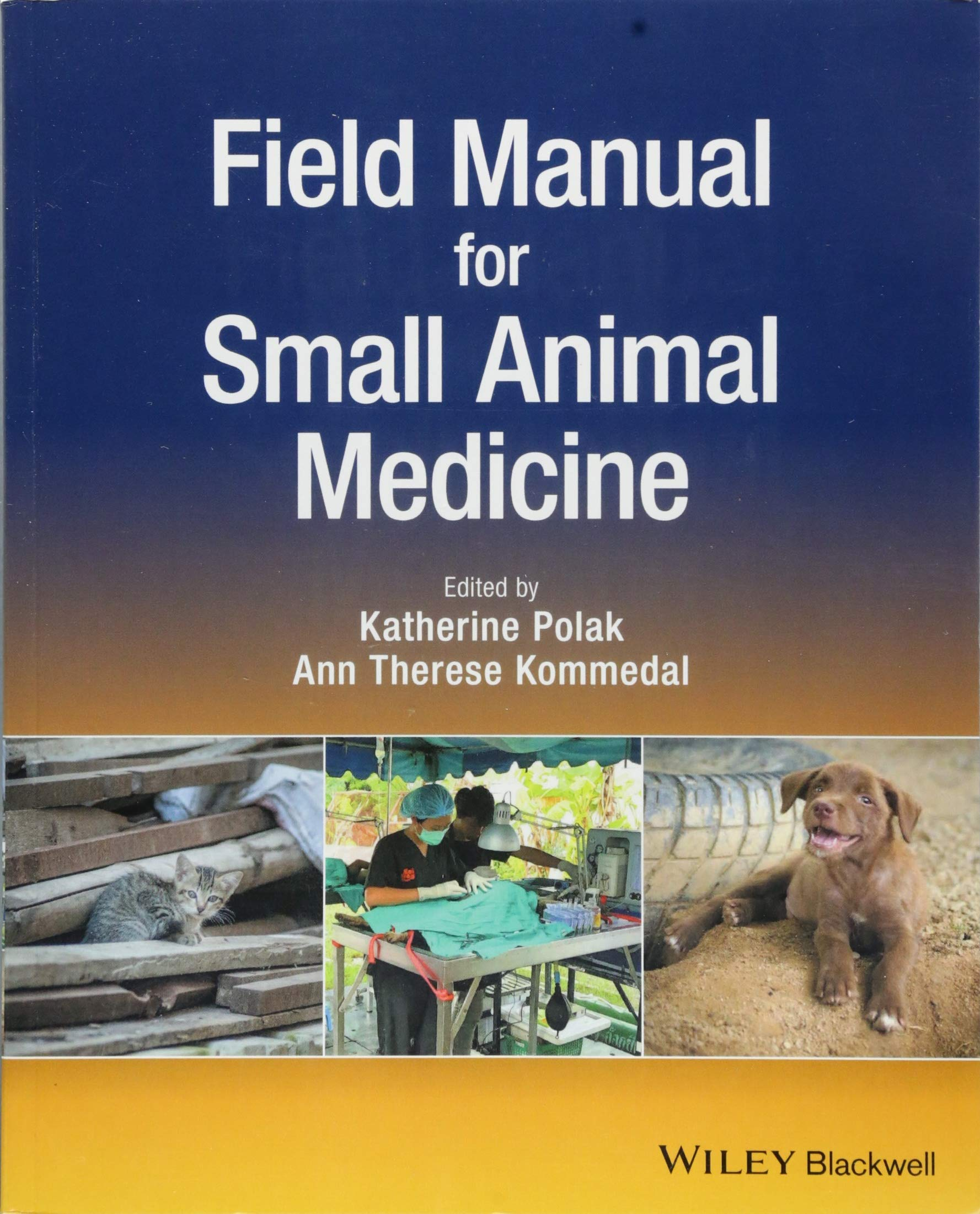 Field Manual for Small Animal Medicine by Wiley-Blackwell