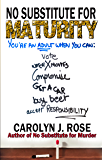 No Substitute for Maturity (Subbing isn't for Sissies Book 3)