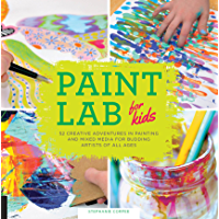 Paint Lab for Kids (Lab Series) (English Edition)