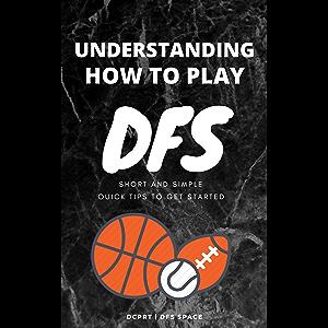 Understanding How To Play DFS