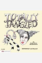 Totally Tangled: Zentangle and Beyond Paperback