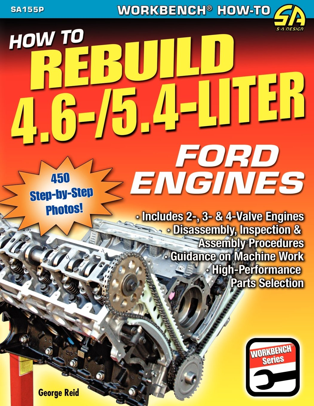 How to Rebuild 4.6-/5.4-Liter Ford Engines: George Reid: 9781613250433:  Amazon.com: Books