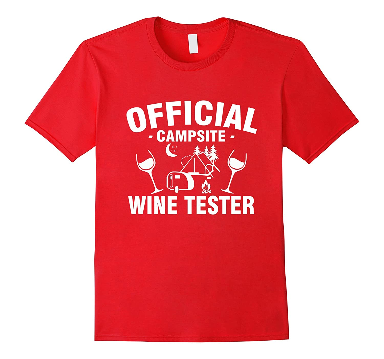 Official Campsite Wine Tester- Camping Funny T-Shirt-TH