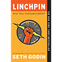 Linchpin: Are You Indispensable? (English Edition)
