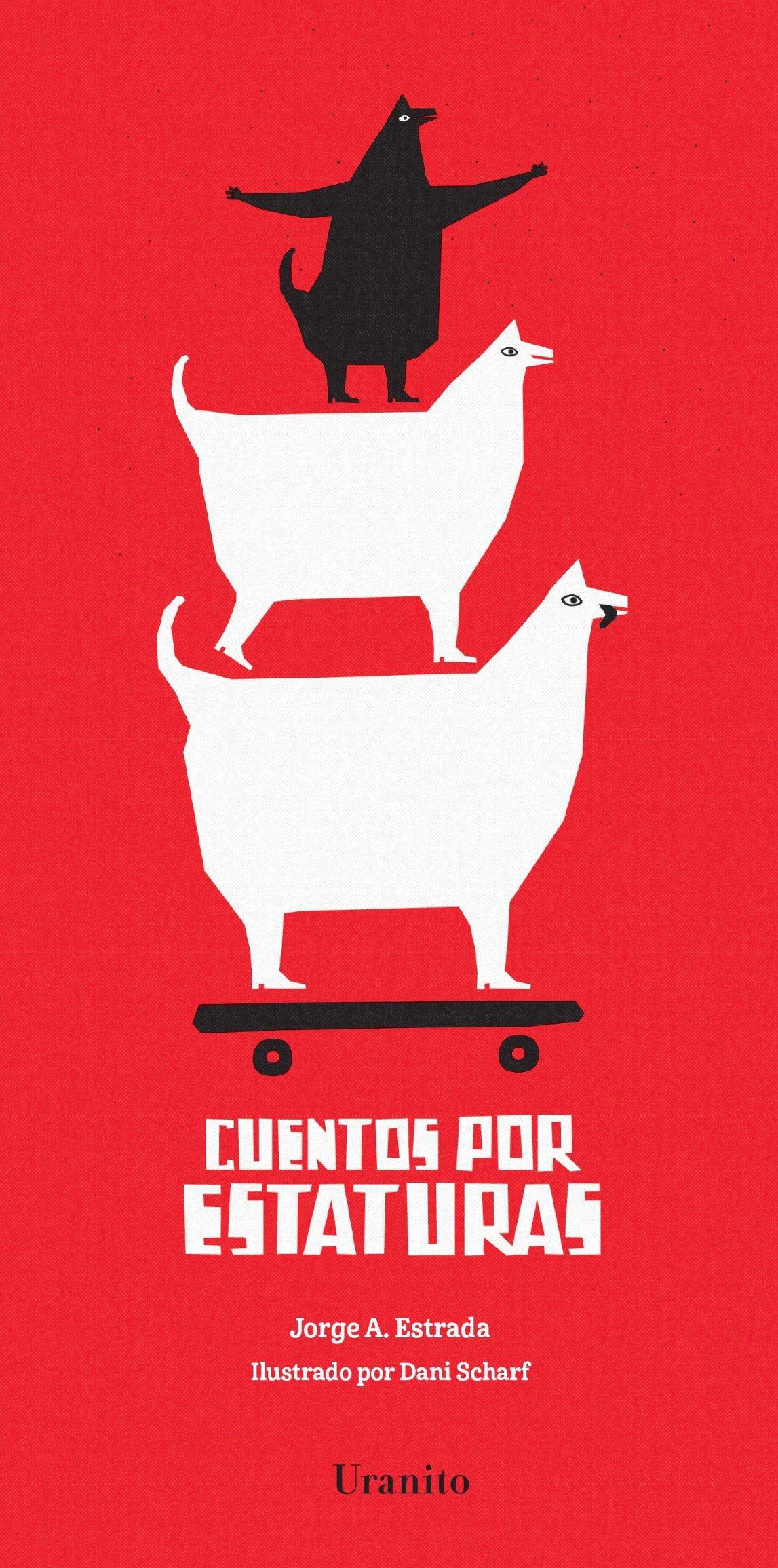 Cuentos por estaturas (Spanish Edition)