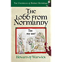 The 1066 from Normandy (The Chronicles of Brother Hermitage Book 16)