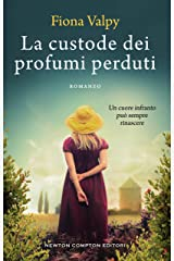 La custode dei profumi perduti (Italian Edition) Kindle Edition