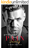 Perfect Pain: Vassily – A Bride for Sale Romance