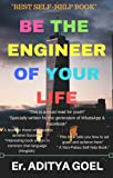 Be The Engineer Of Your Life: Self Help, Self Management, Self Improvement & Success Mantra book (Hinglish)