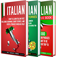 Italian: The Ultimate Guide for Beginners Who Want to Learn the Italian Language, Including Italian Grammar, Italian…