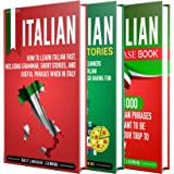 Italian: The Ultimate Guide for Beginners Who Want to Learn the Italian Language, Including Italian Grammar, Italian Short St