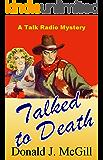 Talked to Death: A Talk Radio Mystery