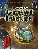 Paul's Great Basket Caper, Arch Book