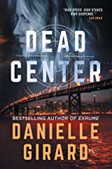Dead Center: A Gripping Suspense Thriller (Rookie Club Book 1) Kindle Edition