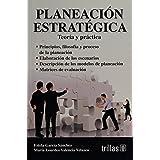 Planeacion Estrategica Teoria Y Practica: Teoría y práctica