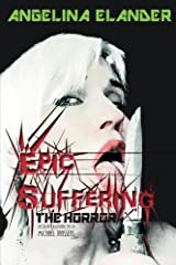 EPIC SUFFERING: The Horror Kindle Edition