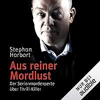 Aus reiner Mordlust: Der Serienmordexperte über Thrill-Killer