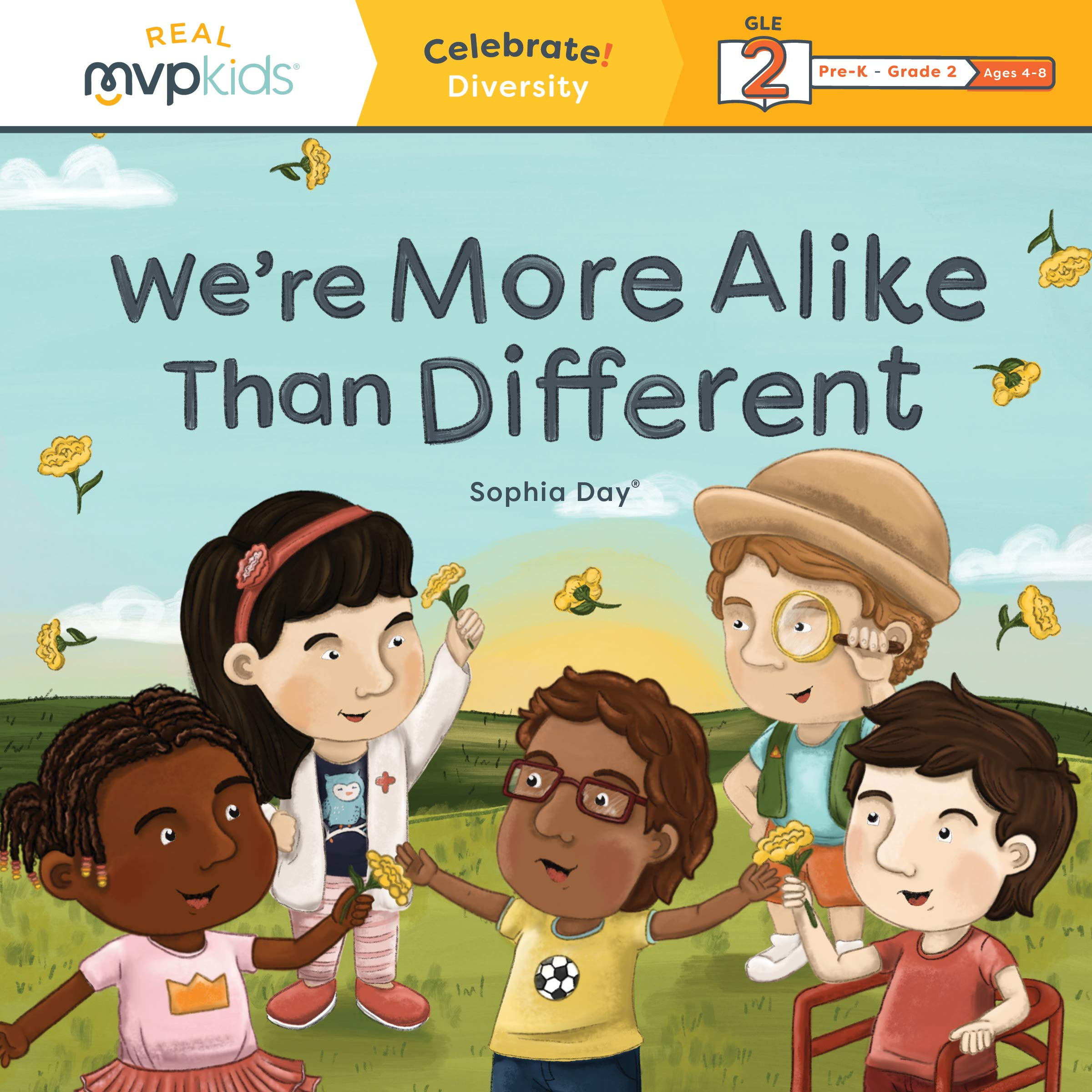 adf9f6a35f8 We re More Alike Than Different  Celebrate! Diversity  Sophia Day ...
