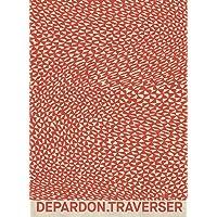 Raymond Depardon - Traverser (Beaux livres)