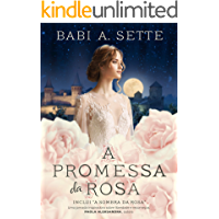 A Promessa da Rosa (Inclui - A Sombra da Rosa)