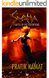 SVAHA: A BATTLE OF EPIC PROPORTIONS