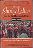 The Shirley Letters: From the California Mines, 1851-1852 (Western Americana)