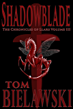 Shadowblade (The Chronicles of Llars Book 3)