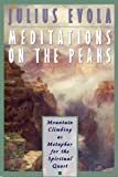 Meditations on the Peaks: Mountain Climbing as