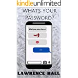 What's Your Password?: A Ladies of Orias Short Story (The Ladies of Orias Book 2)