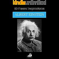 80 Frases Inspiradoras Albert Einstein