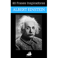 80 Frases Inspiradoras Albert Einstein (Spanish Edition)