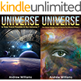 Universe (2in1): Is Time Travel Possible In Our Universe? and Can Human Beings Live And Survive On Different Planets? (English Edition)