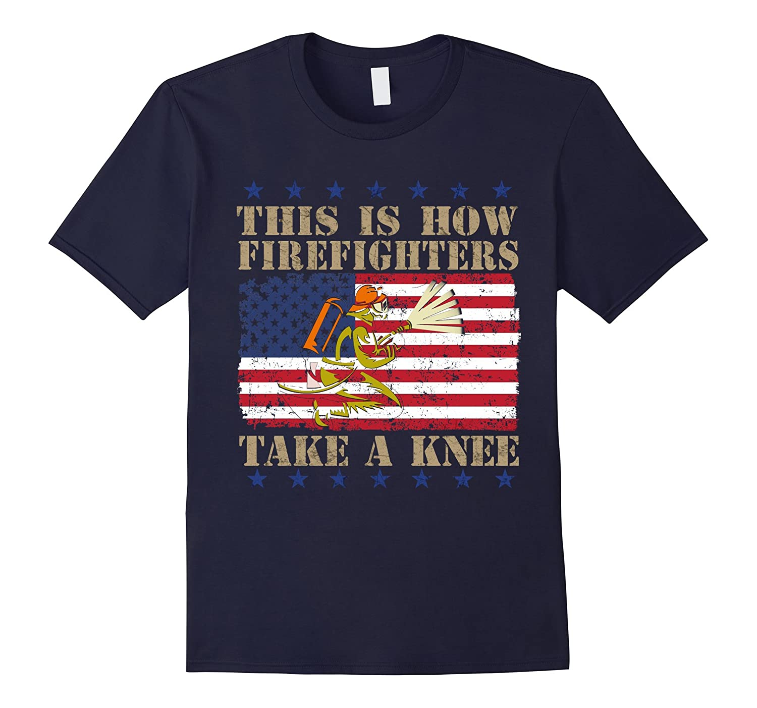 this is how firefighters take a knee shirt, firefighter tee-T-Shirt